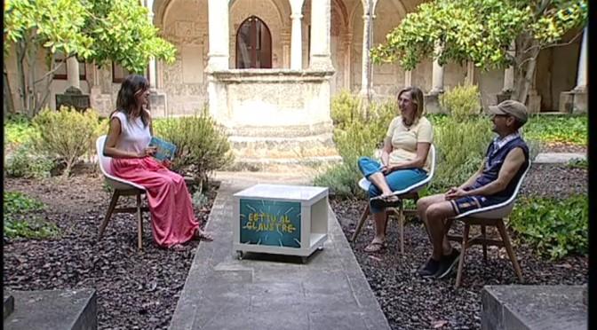 Entrevista a Penedès TV – Estiu al claustre